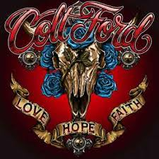 Colt Ford Love, Hope, Faith