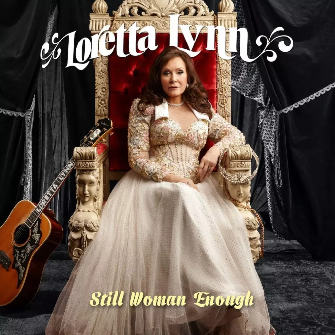 "New album in 2021 from Loretta Lynn titled ""Still Woman Enough"""