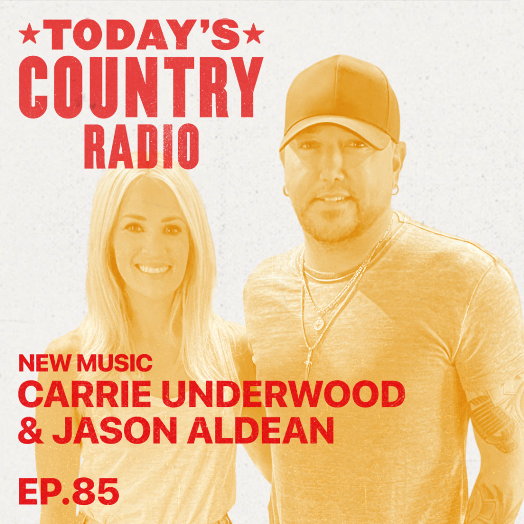 Jason Aldean and Carrie Underwood on Today's Country Radio with Kelleigh Bannen on Apple Music Country.